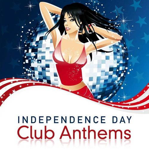 VA - Independence Day Club Anthems (2009)