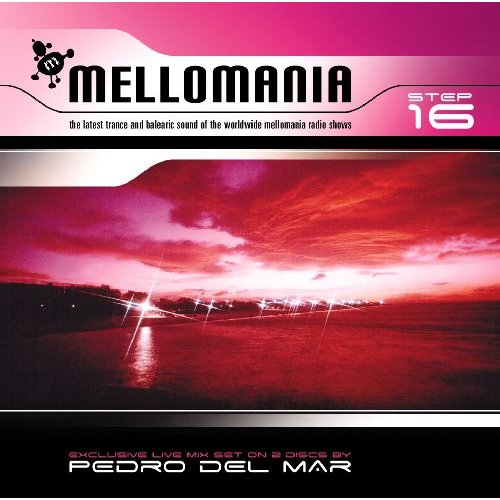 VA - Mellomania Step 16 Mixed By Pedro Del Mar (2009) 2xCD