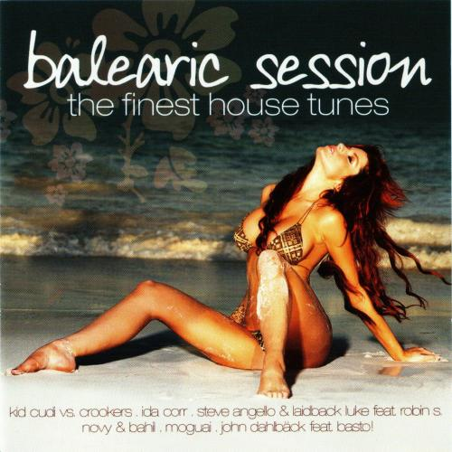 Balearic Session The Finest House Tunes (2009)