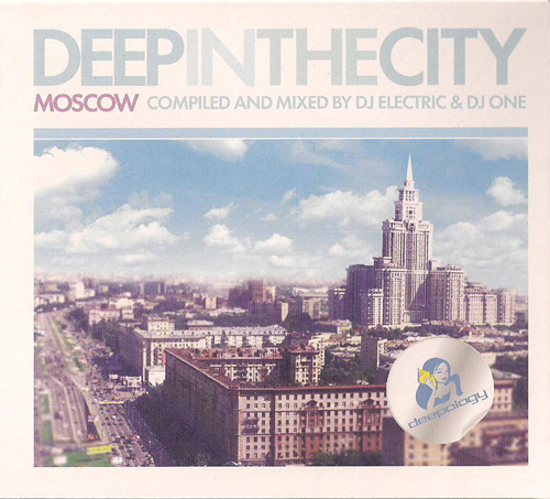 Deep In The City: Moscow (Mixed By DJ Electric & DJ One) (2009) 2xCD
