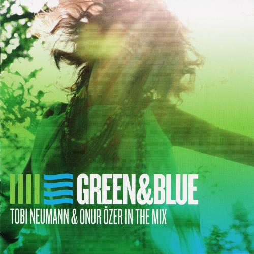 VA - Green And Blue Tobi Neumann And Onur Ozer In The Mix (2009)