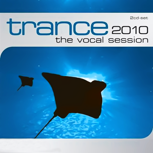 VA - Trance The Vocal Session 2010 (2009)