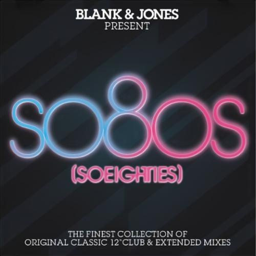 VA - Blank and Jones Present SO8OS (SOEIGHTIES) (2009)