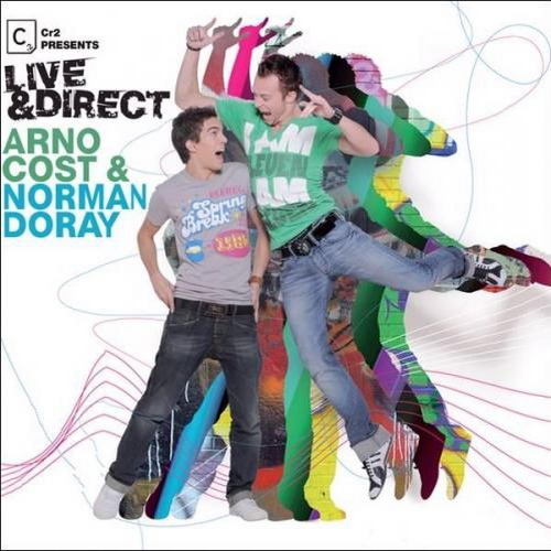 VA - CR2 Presents Live And Direct (Arno Cost And Norman Doray) (2009)