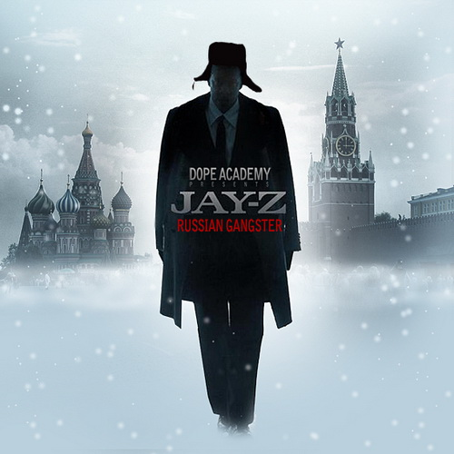 Jay-Z - Russian Gangster (Mixtape)