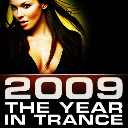 VA - 2009: The Year In Trance (Unmixed)