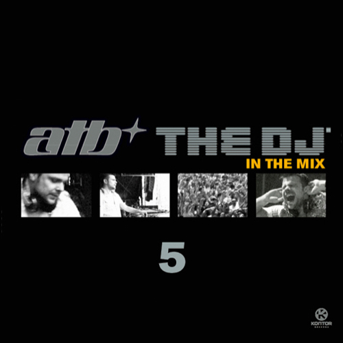 ATB - The DJ 5 In The Mix (2010)