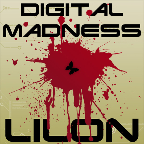 LiLoN - Digital Madness (2009)