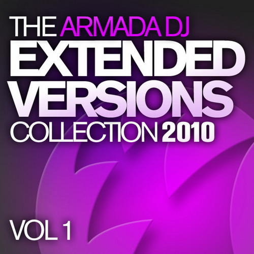 VA - The Armada DJ Extended Versions Collection 2010: Vol 1