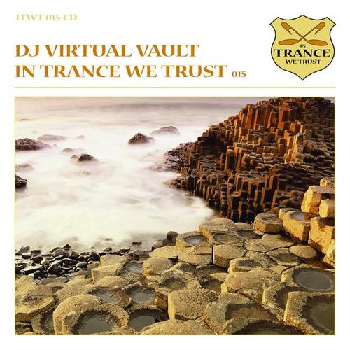 In Trance We Trust 015 Mixed By DJ Virtual Vault (2010)
