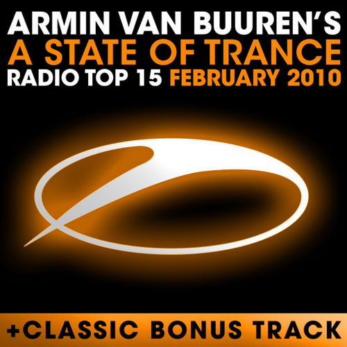 A State Of Trance Radio Top 15 February 2010