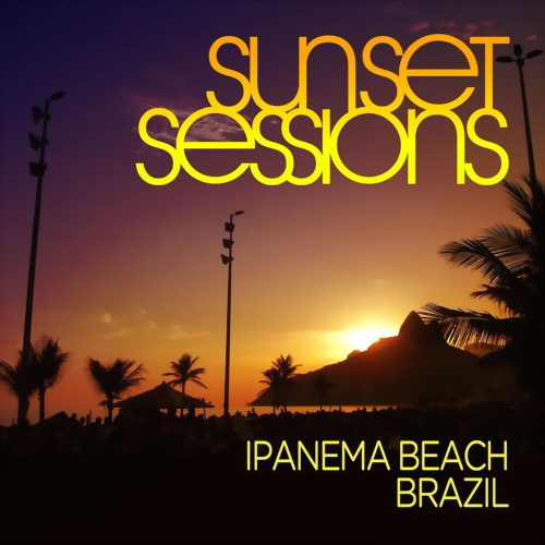 VA - Sunset Sessions Ipanema Beach Brazil (Mixed by Andy Daniell) (2010)