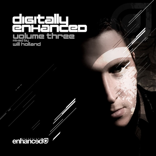 VA - Digitally Enhanced Volume Three (Mixed by Will Holland) (2010)