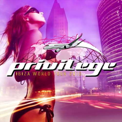 VA - Privilege Ibiza World Tour (2010)