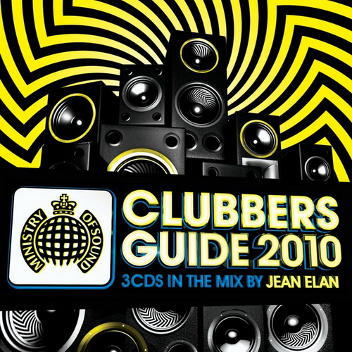 VA - Ministry of Sound: Clubbers Guide 2010 mixed by Jean Elan (2010)