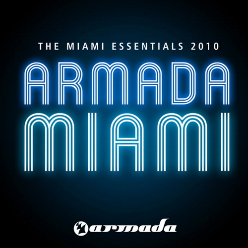 VA - The Miami Essentials 2010