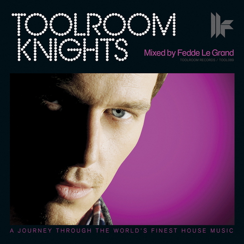VA - Toolroom Knights - Mixed By Fedde Le Grand (2010)