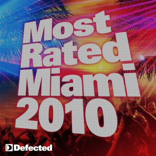 Most Rated Miami (2010)