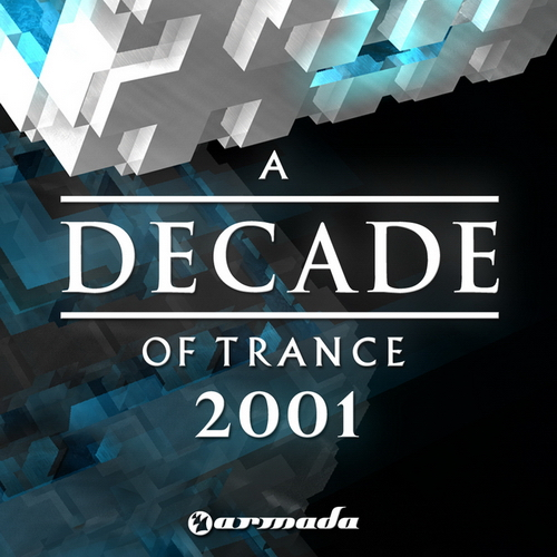 VA - A Decade of Trance 2001 (2010)