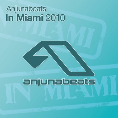 Anjunabeats In Miami (2010)