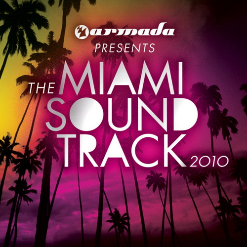 VA - Armada Presents The Miami Soundtrack 2010