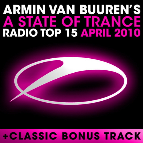 A State Of Trance: Radio Top 15 April 2010