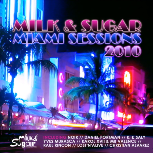 VA - Milk & Sugar - Miami Sessions (2010)
