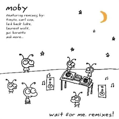 Moby - Wait For Me Remixes (2010)
