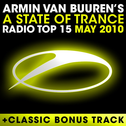 A State Of Trance: Radio Top 15 May 2010