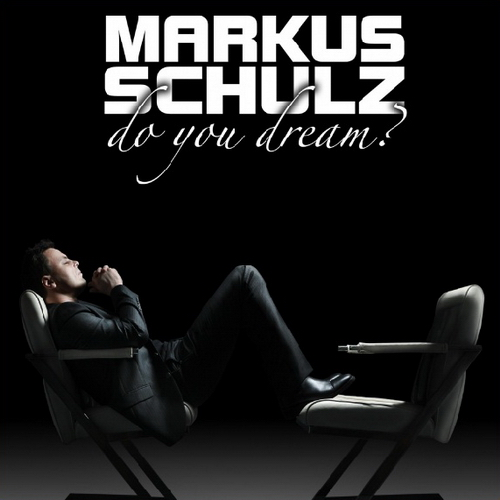 Markus Schulz - Do You Dream (2010)
