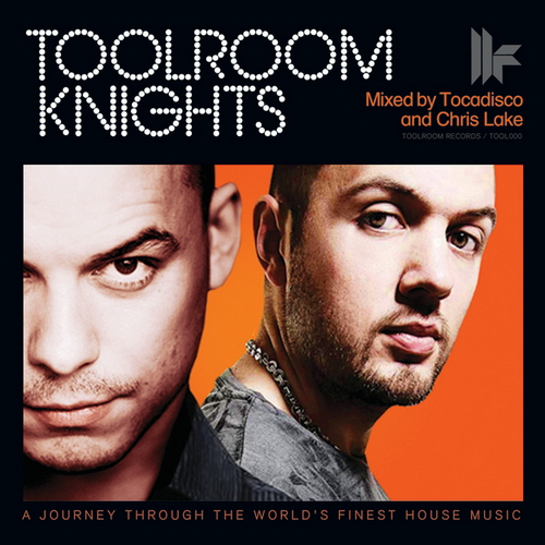 VA - Toolroom Knights (Mixed By Tocadisco & Chris Lake) (2010)