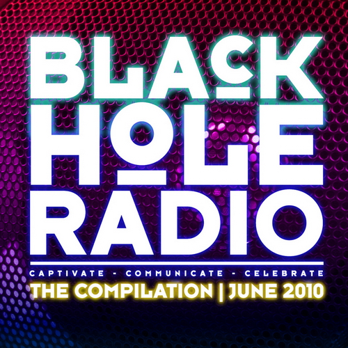 VA - Black Hole Radio: The Compilation June (2010)