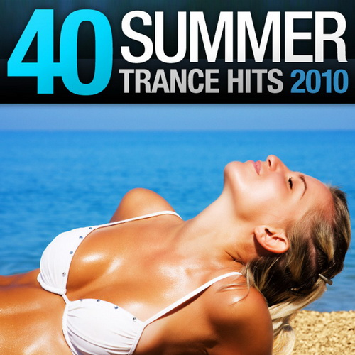 VA - 40 Summer Trance Hits 2010 (2010)
