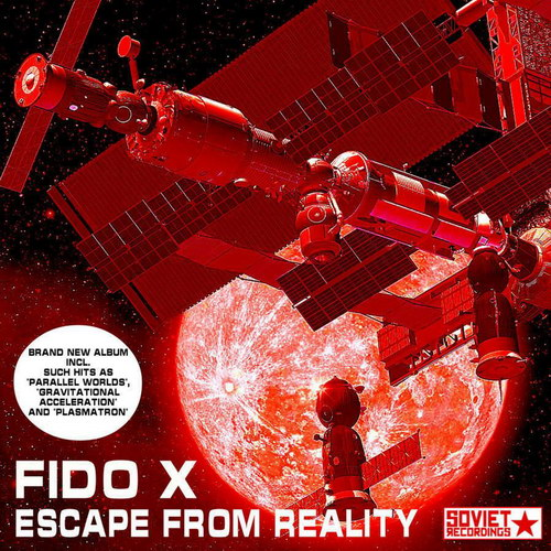 Fido X - Escape From Reality (2010)