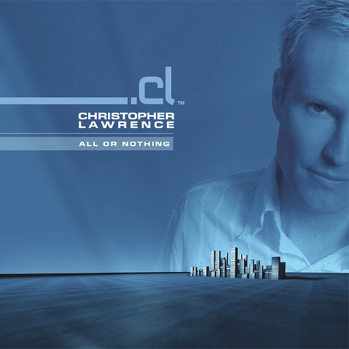 Christopher Lawrence - All Or Nothing (Album) - 2010