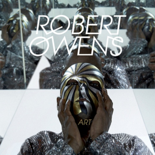 Robert Owens - Art (2010)