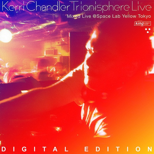 Kerri Chandler - Trionisphere Live (Digital Edition) (2010)
