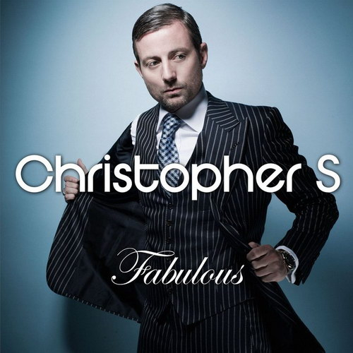 Christopher S - Fabulous (2010)