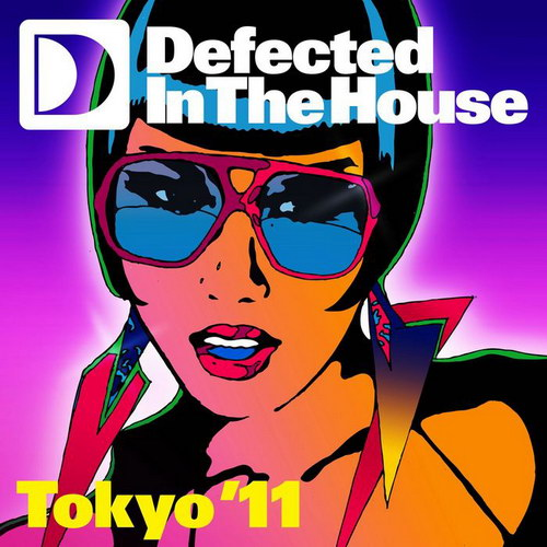 VA - Defected In The House: Tokyo '11 (2010)