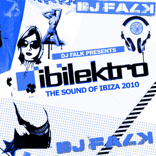 VA - DJ Falk Pres. Ibilektro The Sound Of Ibiza 2010 (2010)