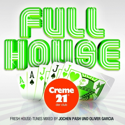 VA - Full House (Presented By Creme 21) (2010)