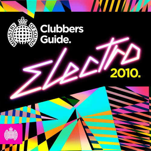 VA - Ministry Of Sound: Clubbers Guide Electro (2010)