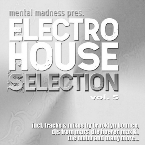 VA - Mental Madness pres. Electro House Selection Vol.5 (2011)