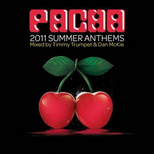 VA - Pacha 2011 Summer Anthems (2011) 2xCD