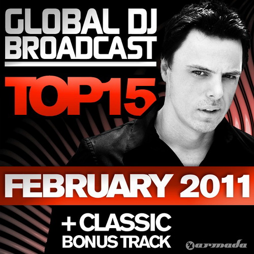 VA - Global DJ Broadcast Top 15 February 2011