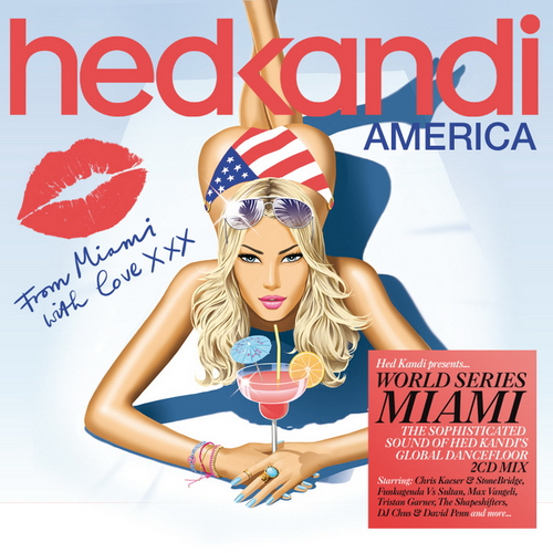 VA - Hed Kandi World Series Miami: America (2011)