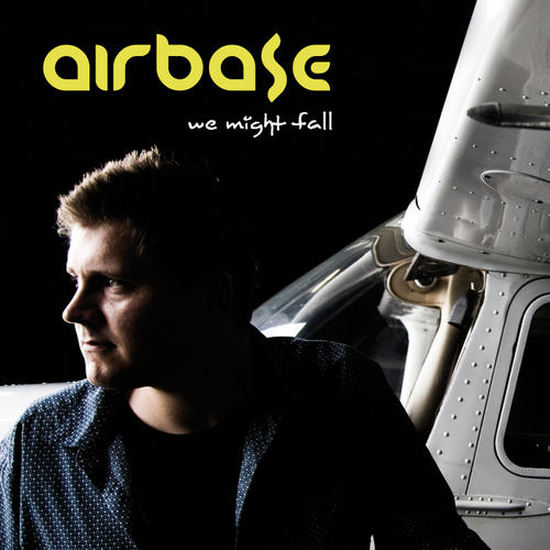 Airbase - We Might Fall (2011)