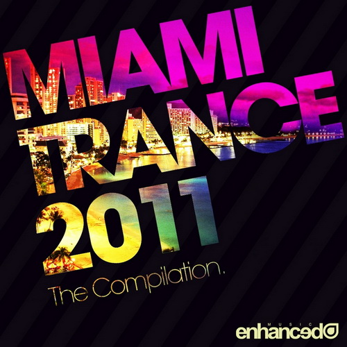 VA - Miami Trance 2011: The Compilation (2011)