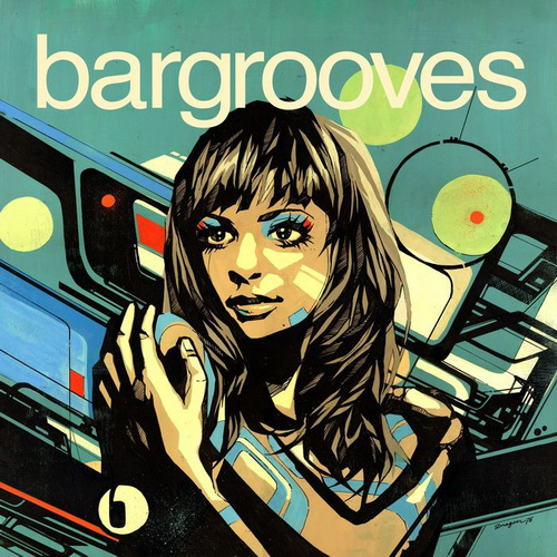 VA - Bargrooves Collection Volume Two: Spring (2011)