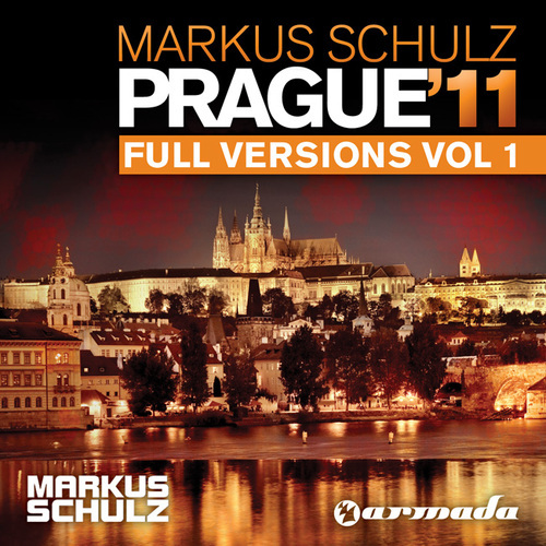 VA - Markus Schulz pres. Prague 11 Full Versions Vol. 1 (2011)